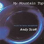 Andy Scott My Mountain Top
