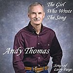 Andy Thomas The Girl Who Wrote The Song