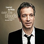 Laurent De Wilde Over The Clouds (Feat. Ira Coleman, Clarence Penn)