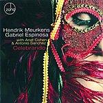 Hendrik Meurkens Celebrando (Feat. Anat Cohen, Antonio Sanchez)