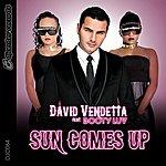 David Vendetta Sun Comes Up (Feat. Booty Luv)