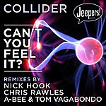 Collider Can't You Feel It?