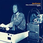 Don Preston Filters, Oscillators & Envelopes 1967-75 (Previously Unreleased Electronic Music From Original Mother Of Invention Keyboardist)