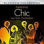 Chic Experience Chic Live From Amsterdam