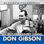 Don Gibson The Best Of Country Legend Don Gibson