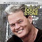 Doug Stone The Best Of Doug Stone