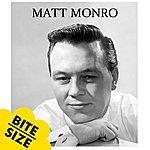 Matt Monro 5 Bites: Mini Album - Ep (2010 - Remaster)