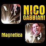 Nico Dei Gabbiani Magnetica