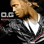 OG Running From You (What Is Love)