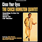 Chico Hamilton Quintet Close Your Eyes