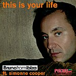Bruno From Ibiza This Is Your Life