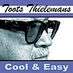 Toots Thielemans Cool And Easy