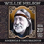 Willie Nelson America's Troubadour