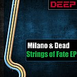 Milano Strings Of Fate Ep