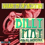 Billy May Naughty Operetta!