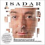 Isadar Reconstructed (Solo Piano)