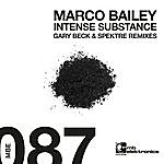 Marco Bailey Intense Substance Ep