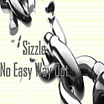Sizzle No Easy Way Out - Single