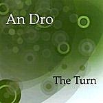 Dro The Turn