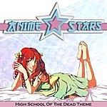 Evolved Highschool Of The Dead (Main Theme Season 1)