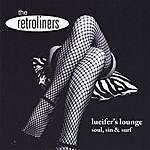 The Retroliners Lucifer's Lounge