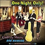 Bob Manning One Night Only (With The Honky Tonk Road Show)