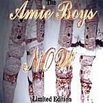The Amie Boys Amie Boys Now Limited Edition