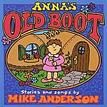 Mike Anderson Anna's Old Boot