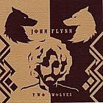 John Flynn Two Wolves