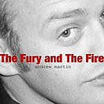 Andrew Martin The Fury And The Fire