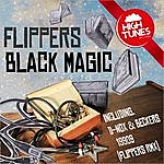 The Flippers Black Magic