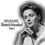 Elisabeth Schwarzkopf Popular Classics - Elisabeth Schwarzkopf In Person Volume 1