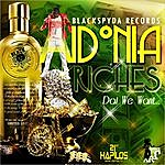 Aidonia Riches (Dat We Want)