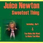 Juice Newton Sweetest Thing