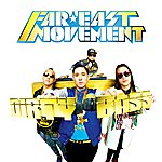 Far East Movement Dirty Bass (Deluxe Version)