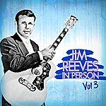 Jim Reeves Jim Reeves In Person Vol 3