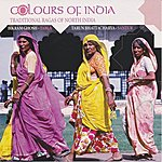 Bikram Ghosh Colours Of India - Traditional Ragas Of North India
