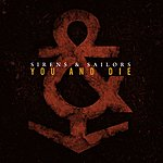 Sirens You And Die (Single)