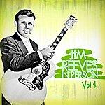 Jim Reeves Jim Reeves In Person Vol 1
