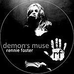 Rennie Foster Demon's Muse