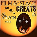 Al Jolson Film & Stage Greats 15 - Al Jolson Part 2