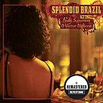 Andy Summers Splendid Brasil (Remastered)