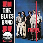 Blues The Blues Band - Ready (Remastered)