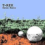 T-Rek Dance Music