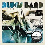 Blues Itchy Feet (Remastered)