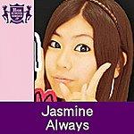 Jasmine Always