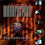 Manufacture Terrorvision (Bonus Version)