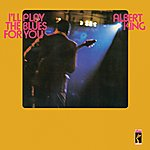 Albert King I'll Play The Blues For You [Stax Remasters]