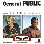 General Public All The Rage