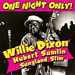 Willie Dixon One Night Only!